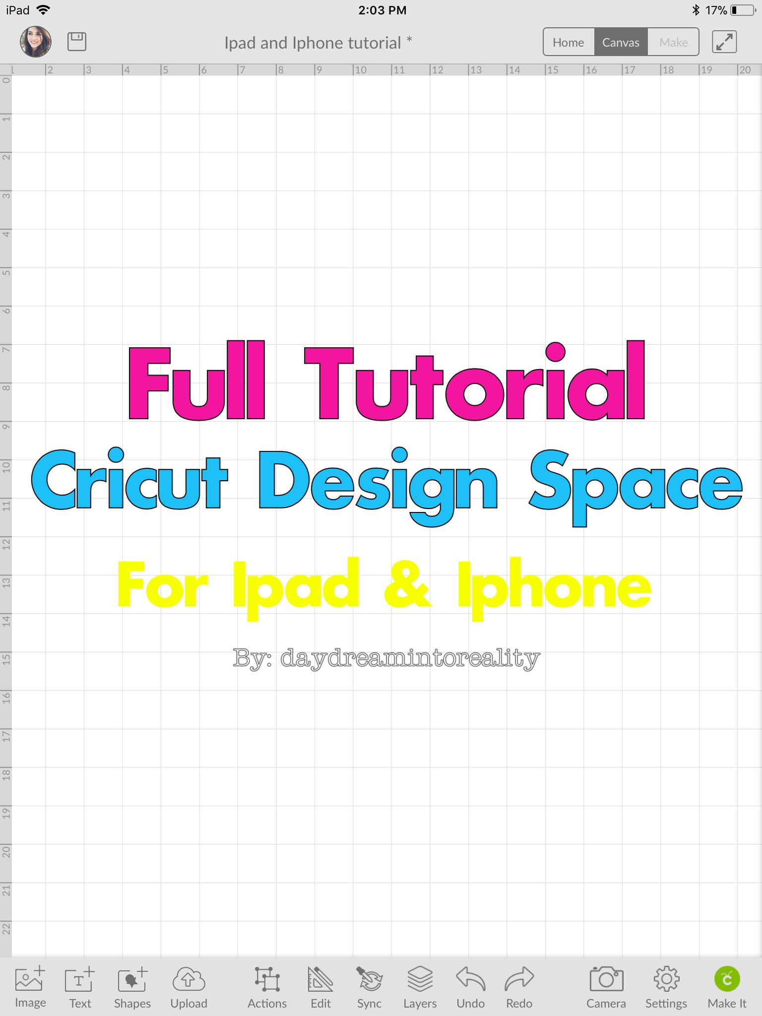 Cricut Design Space Iphone and Ipad Tutorial