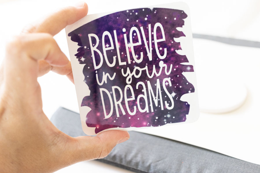 believe in your dreams cork coaster made with infusible ink