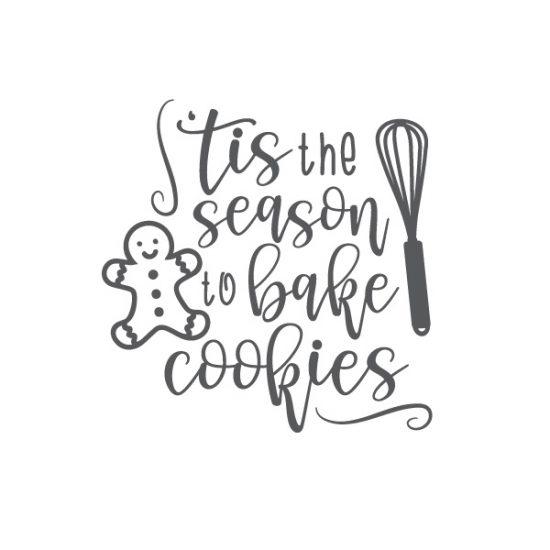 tis the season to bake cookies Free SVG