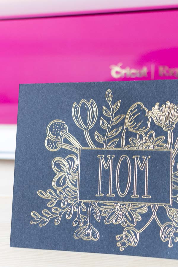 mom card made with foil transfer kit and the cricut machine