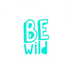 Be Wild FREE SVG