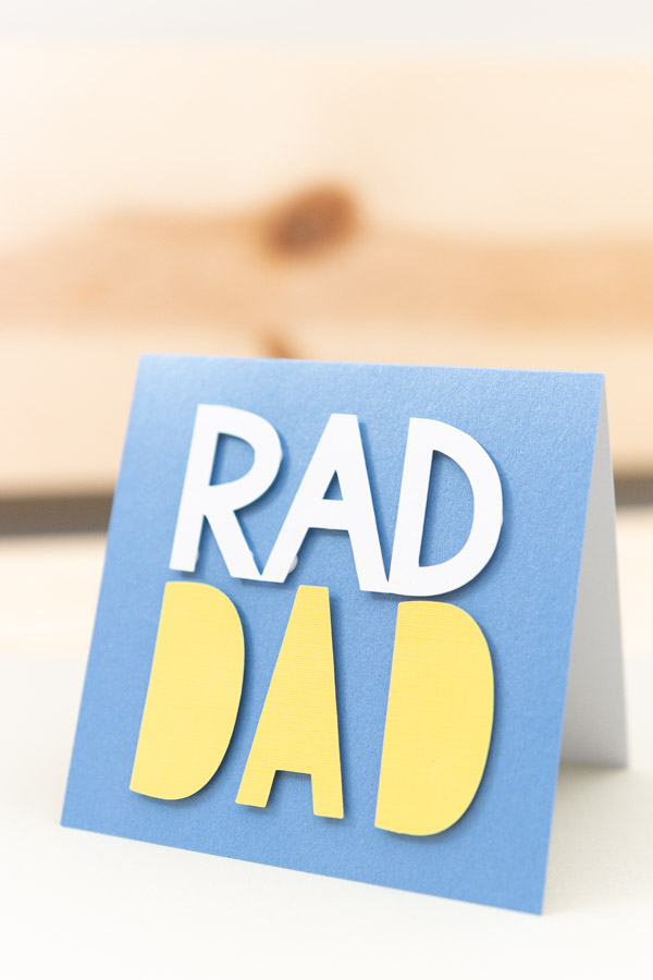 rad dad card made with cricut