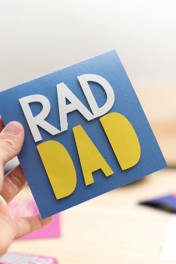 rad dad card made with cricut and dual adhesive dots