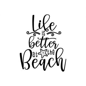 Life is better at the beach FREE SVG